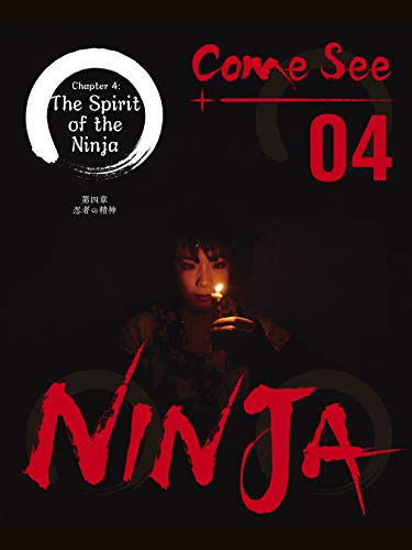 Come See Ninja 04: Story Of A Ninja (English Edition) eBook ...