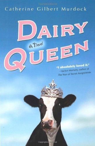 dairy-queen-by-catherine-gilbert-murdock-2006-05-22
