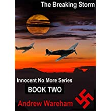The Breaking Storm (Innocent No More Series, Book 2)