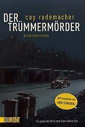 Der Trümmermörder: Kriminalroman (Taschenbücher)