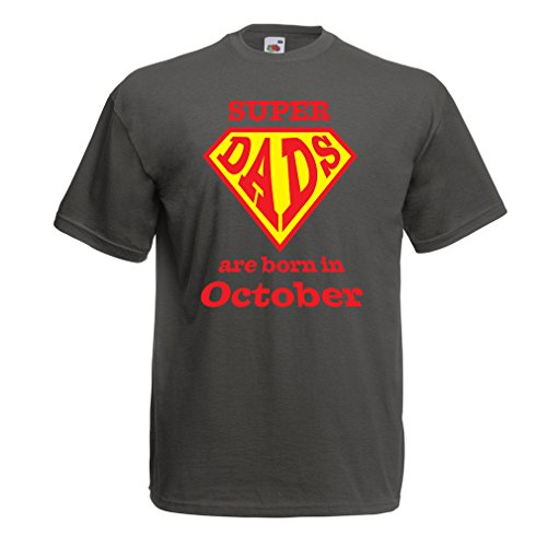Männer T-Shirt Super-Väter sind im Monat Oktober geboren Geburtstags-T-Shirts Geschenke (Small Graphit Mehrfarben)