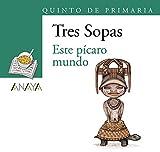 """Blíster  """" Este pícaro mundo """"  5º de Primaria (Literatura Infantil (6-11 Años) - Plan Lector Tres Sopas (Castellano))"""