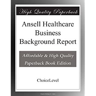 Ansell Healthcare Business Background Report