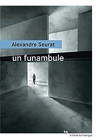 Un funambule par Alexandre Seurat