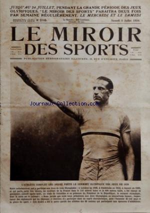 MIROIR DES SPORTS (LE) [No 210] du 05/07/1924 - LES JEUX OLYMPIQUES L'ATHLETE COMPLET GEO ANDRE - LA FRANCE GAGNE LE TOURNOI OLYMPIQUE DE FLEURET PAR EQUIPES - LUCIEN GAUDIN ET BONI - VICTOR BOIN