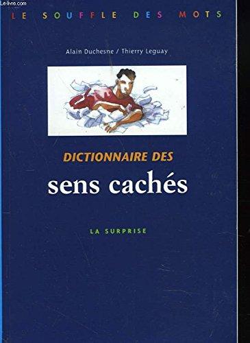 Dictionnaire des sens cachés - La surprise par DUCHESNE A - LEGUAY T (Broché)