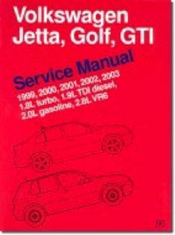Volkswagen Jetta, Golf, GTI Service Manual 1999-2003: 1.8L Turbo 1.9L TDI Diesel 2.0L Gasoline 2.8L VR6