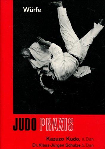 Judo Praxis: Würfe -