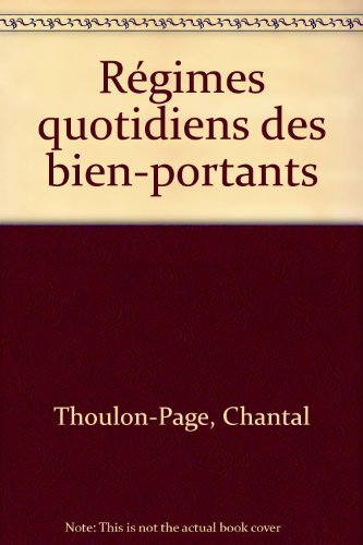 REGIMES QUOTIDIENS DES BIEN-PORTANTS