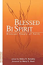Blessed Bi Spirit: Bisexual People of Faith