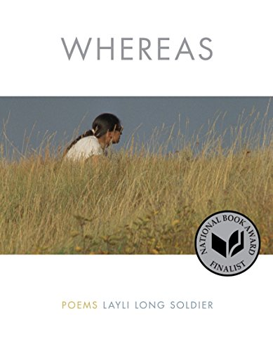 Whereas: Poems por Layli Long Soldier