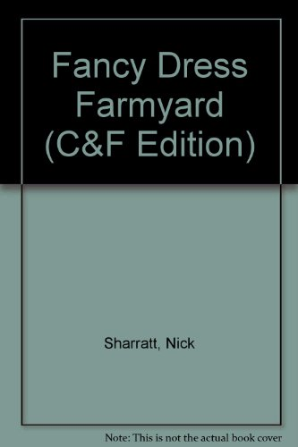 Fancy Dress Farmyard (C&F Edition)
