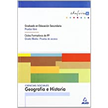 Ciencias Sociales: Geografía E Historia. Graduado En Educación Secundaria (Prueba Libre). Ciclos Formativos De Fp (Grado Medio: Prueba De Acceso). (Acceso A Ciclos Formativos) - 9788483116333