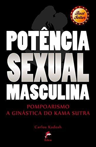 Potência Sexual Masculina: Pompoarismo - A Ginástica do Kama Sutra (Portuguese Edition) por Celine Kirei