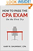 #10: How to Pass the CPA Exam: On the First Try (The Career CPA Book 1)