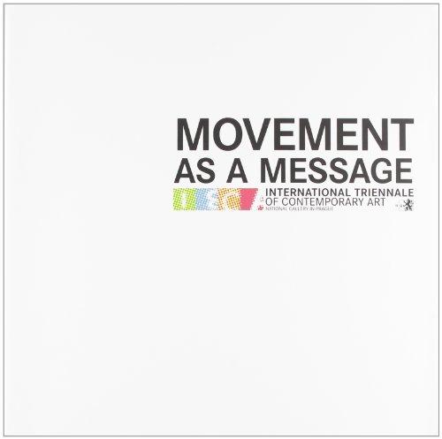 Movement as a message. Ediz. inglese, italiana e ceca por Giovanna Barbero
