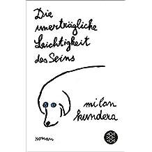 Die Unertragliche Leichtigkeit des Seins...The Unbearable Lightness of Being by Milan Kundera (1997-10-02)
