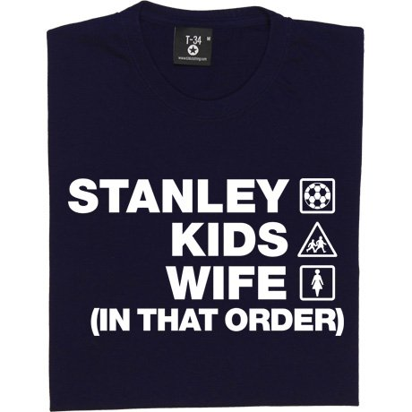 Stanley Kids Wife (In That Order) Men's T-Shirt