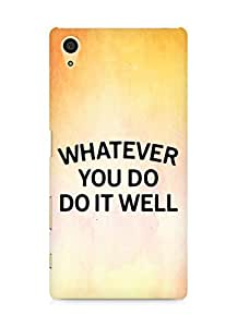 AMEZ whatever you do do it welly Back Cover For Sony Xperia Z5