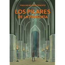 Los Pilares de la Pansofía (Spanish Edition)