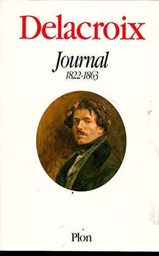 Delacroix : Journal 1822-1863 par Delacroix Eugène