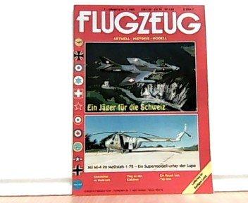 Flugzeug. Aktuell - Historie - Modell. Themen u.a.: Ein Jäger für die Schweiz. / Mil Mi-4 im Maßstab 1:72 - Ein Supermodell unter der Lupe. 11. Jahrgang. Nr. 1, 1995.