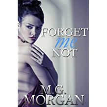 Forget Me Not: Desired by the Billionaire Book 1.5 (Remember Me Series 2)