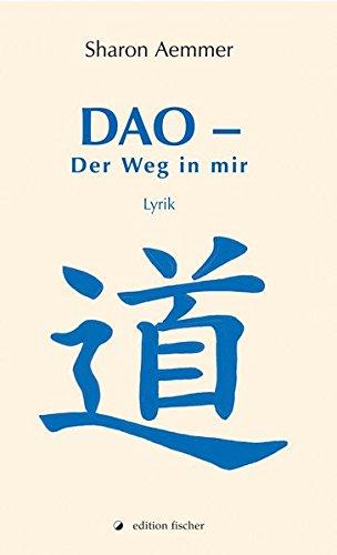 DAO - Der Weg in mir: Lyrik
