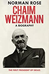 Chaim Weizmann: A Biography