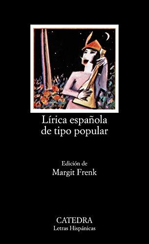 Lírica española de tipo popular: Edad Media y Renacimiento (Letras Hispánicas) por Margit Frenk