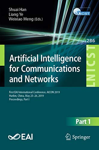 Artificial Intelligence for Communications and Networks: First EAI International Conference, AICON 2019, Harbin, China, May 25-26, 2019, Proceedings, Part ... Engineering Book 286) (English Edition) Antenne Sensor-systeme