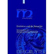 Diokletian und die Tetrarchie: Aspekte einer Zeitenwende (Millennium-Studien / Millennium Studies, Band 1)