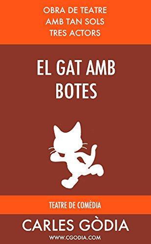 El gat amb botes: Obra de teatre per a tres actors (Catalan Edition)