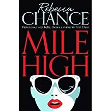 [(Mile High)] [By (author) Rebecca Chance] published on (August, 2015)