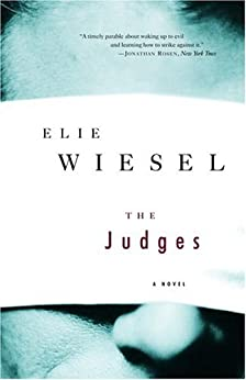 The Judges: A Novel di [Wiesel, Elie]