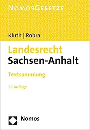 Landesrecht Sachsen-Anhalt: Textsammlung - Rechtsstand: 20. September 2019