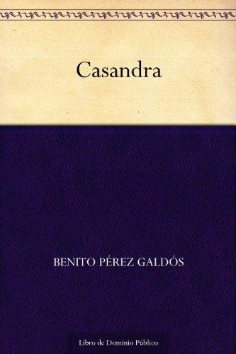 Casandra por Benito Pérez Galdós
