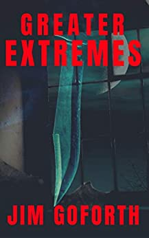 Greater Extremes by [Goforth, Jim]