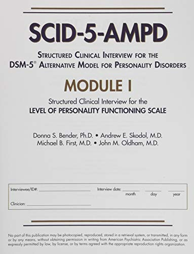 Structured Clinical Interview for the Dsm-5(r) Alternative Model for  Personality Disorders (Scid-5-Ampd) Module I: Level of Personality  Functioning
