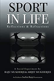 Sport in Life: Reflections & Refract