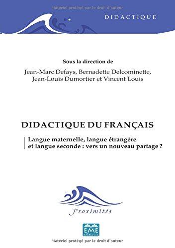 Didactique du français langue maternelle, langue étrangere et langue seconde : vers un nouveau partage ?