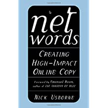 Net Words: Creating High-Impact Online Copy by Nick Usborne (1-Dec-2001) Paperback