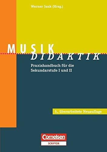 Fachdidaktik: Musik-Didaktik: Praxishandbuch für die Sekundarstufe I und II. Buch by Dr. Jörg Breitweg (2013-10-01)