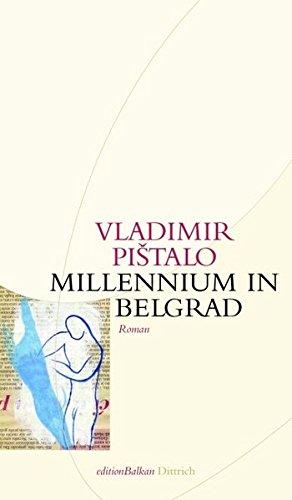 Millennium in Belgrad (Edition Balkan)