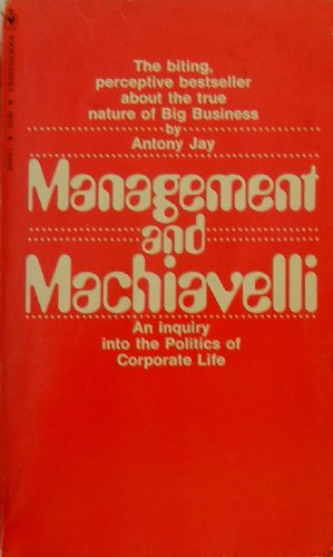 Management and Machiavelli par Antony Jay