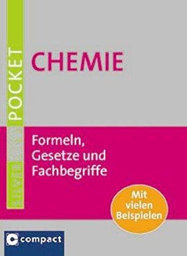 Chemie: Formeln, Gesetze und Fachbegriffe