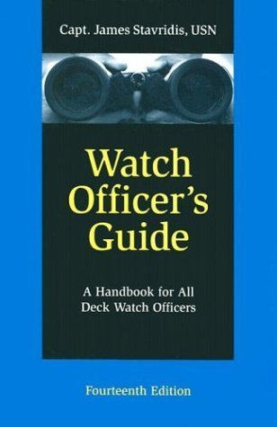 Watch Officer's Guide: A Handbook for All Deck Watch Officers by US Naval Institute Press (2000-01-01)