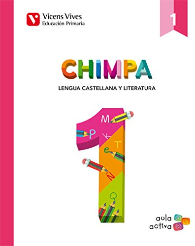 Chimpa 1. Lengua Castellana. Illes Balears. Libro 1, 2 Y 3. Aula Activa - 9788468223162