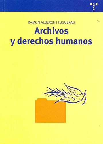 Archivos y derechos humanos (Biblioteconomía y Administración Cultural)