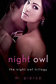 Night Owl: The Night Owl Trilogy by [Pierce, M.]